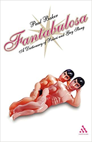 Fantabulosa: A Dictionary of Polari and Gay Slang: Amazon.es: Paul Baker: Libros en idiomas extranjeros
