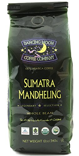12 oz Dancing Moon Sumatra Mandheling Dark Roast Whole Bean Organic Fair Trade Coffee ()