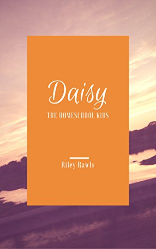 Download for free Daisy: The Homeschool Kids