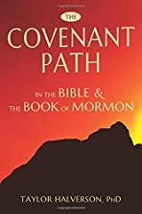 The Covenant Path in the Bible and the Book of Mormon Paperback