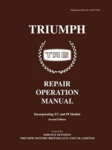 triumph tr6 operation manual official workshop manuals brooklands rh amazon com
