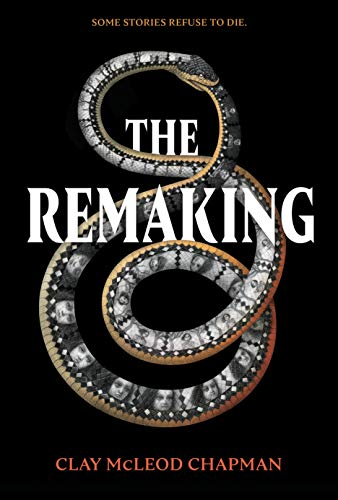 The Remaking: A Novel]()