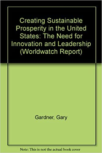 Creating Sustainable Prosperity in the United States: The