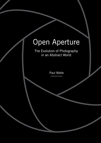 Image of Open Aperture: The Evolution of Photography in an Abstract World