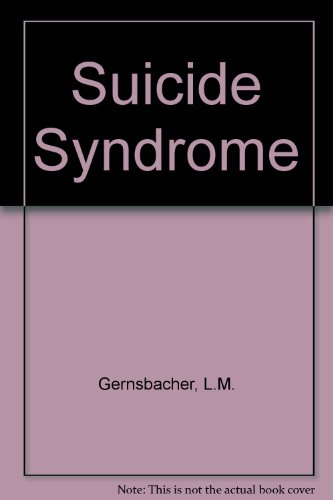 Suicide Syndrome Origins Manifestations and Alleviation Human Self-Destructiveness by Human Sciences Pr