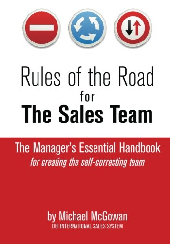 Download Rules of the Road for the Sales Team: How to Create the Self-Correcting Sales Team PDF