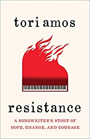 Resistance: A Songwriter's Story of Hope, Change, and Cou