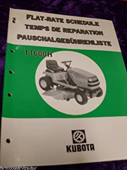 kubota t1600h mower flat rate schedule manual kubota t1600h amazon rh amazon com Kubota T1670 kubota t1600 hst user manual