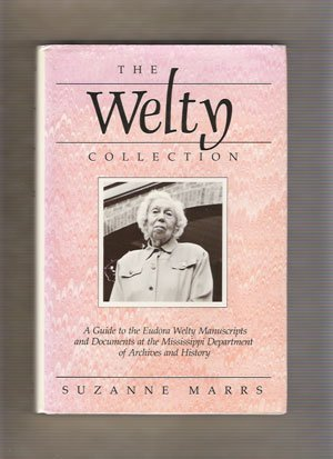 The Welty Collection: A Guide to the Eudora Welty Manuscripts and Documents at the Mississippi Department of Archives and - Lake Stores Salt Department City