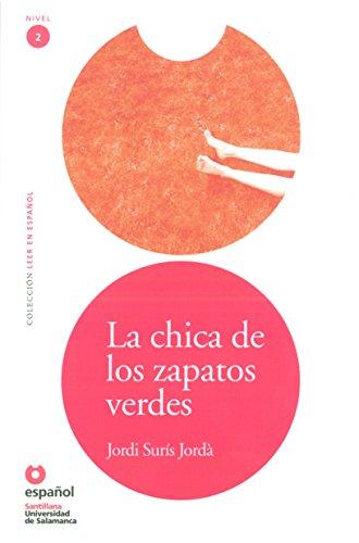 La chica de los zapatos verdes (Bk & CD) / The Girl With the Green Shoes (Bk & CD) (Leer en Espanol: Level 2) (Spanish Edition)