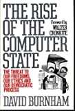 The Rise of the Computer State, David Burnham, 0394514378