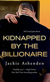 Kidnapped by the Billionaire (Nine Circles) by [Ashenden, Jackie]