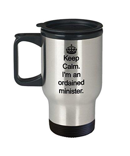 Ordained Minister Gifts - Keep Calm - Ministers Travel Mug