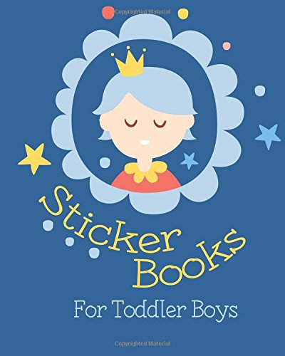Sticker Books For Toddler Boys: Blank Sticker Book, 8 x 10, 64 Pages