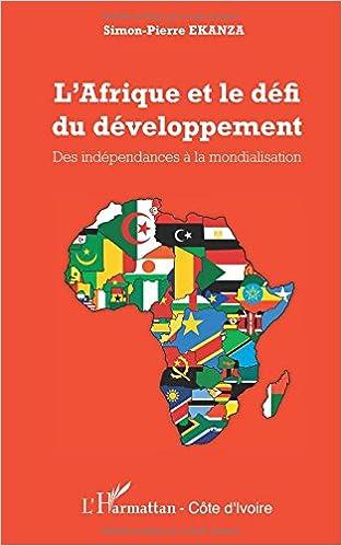 Télécharger en ligne L'Afrique et le défi du développement pdf, epub ebook