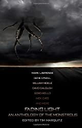 Fading Light: An Anthology of the Monstrous: Tim Marquitz