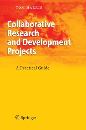 Collaborative Research and Development Projects: A Practical Guide