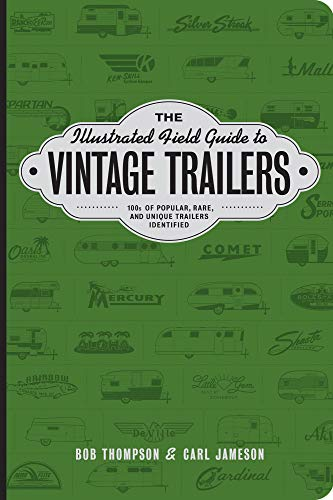 Pdf Outdoors The Illustrated Field Guide to Vintage Trailers