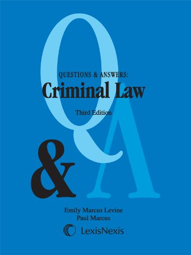 Questions and Answers: Criminal Law (Questions & Answers)