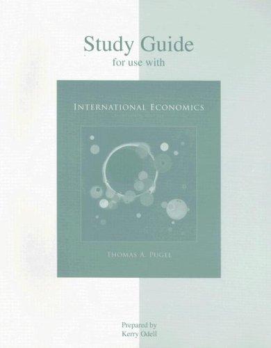 Study Guide to accompany International Economics