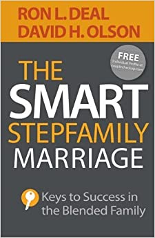 The Smart Stepfamily Marriage: Keys to Success in the Blended Family by Ron L. Deal (2015-05-19)