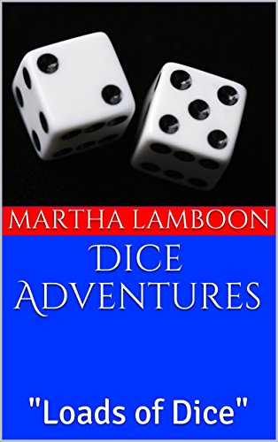 Dice Adventures: Loads of Dice