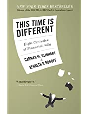 This Time Is Different: Eight Centuries of Financial Folly