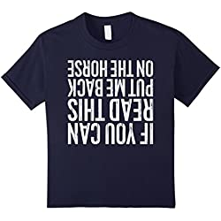 Kids If You Can Read This Put Me Back On The Horse T-Shirt 12 Navy