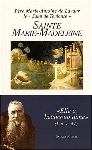 En ligne téléchargement Sainte Marie-Madeleine epub pdf