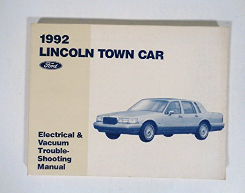 1992 Lincoln Town Car Electrical and Vacuum Troubleshooting - Town Lincoln Car Troubleshooting