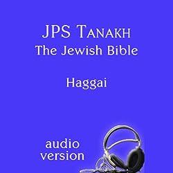 The Book of Haggai: The JPS Audio Version