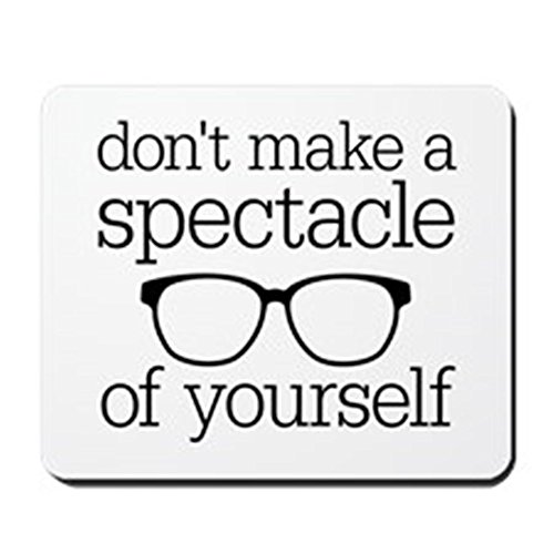 CafePress - Spectacle Of Yourself - Non-slip Rubber Mousepad, Gaming Mouse - Spectacles Novelty