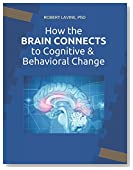 How the Brain Connects to Cognitive & Behavioral Change: Bridges to Better Treatment