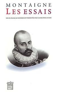 Les Essais : [3ème livre], Montaigne, Michel Eyquem de