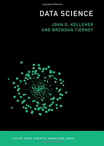 Data Science (The MIT Press Essential Knowledge series) (Series Knowledge)