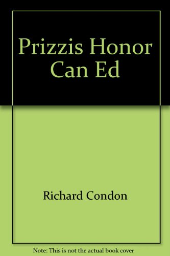 Prizzis Honor  Can Ed