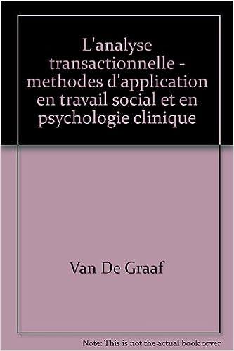 L'analyse transactionnelle: Méthodes d'application en travail social et en psychologie clinique (Mésopé) (French Edition)