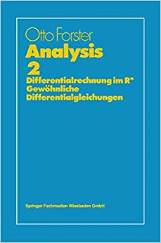 Analysis 2 (vieweg studium; Grundkurs Mathematik)