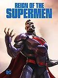 Reign of the Supermen HD (AIV)