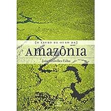 O Livro de Ouro da Amazônia