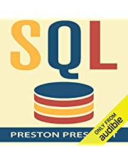 SQL for Beginners: Learn the Structured Query Language for the Most Popular Databases including Microsoft SQL Server, MySQL, MariaDB, PostgreSQL, and Oracle