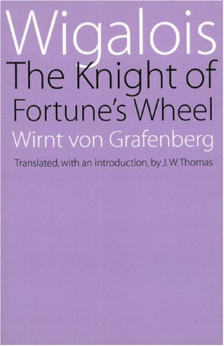 Wigalois: The Knight of Fortune's Wheel