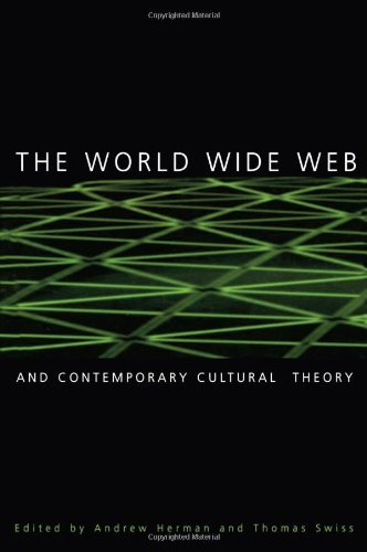 The World Wide Web and Contemporary Cultural Theory: Magic, Metap (2000-07-15) [Hardcover] ebook