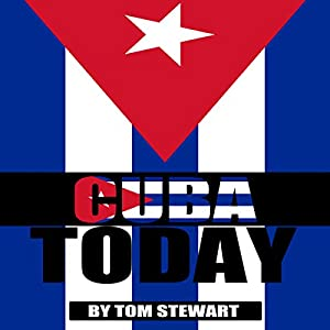 Cuba Today Audiobook
