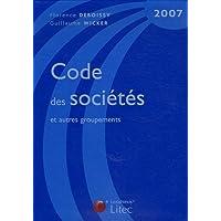 Code des sociétés et autres groupements : Edition 2007 (ancienne édition)