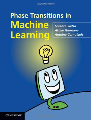 [PDF] Phase Transitions in Machine Learning Free Download | Publisher : Cambridge University Press | Category : Computers & Internet | ISBN 10 : 0521763916 | ISBN 13 : 9780521763912