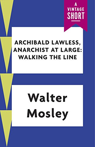 - Archibald Lawless, Anarchist at Large (Kindle Single) (A Vintage Short)