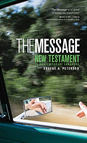 (The Message New Testament (Mass Paper, Green): The New Testament in Contemporary Language (Think))