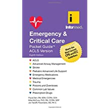 Emergency & Critical Care Pock Et Guide, Revised Eighth Editi