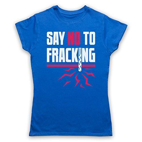 Say No To Fracking Protest Slogan Camiseta para Mujer Azul Real